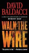 Cover-Bild zu Walk the Wire (eBook) von Baldacci, David