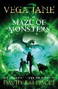 Cover-Bild zu Vega Jane and the Maze of Monsters von Baldacci, David