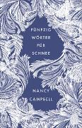 Cover-Bild zu Campbell, Nancy: Fünfzig Wörter für Schnee