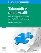 Cover-Bild zu ELSEVIER Essentials Telemedizin und eHealth von Steinhäuser, Jost (Hrsg.)