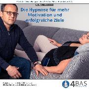 Cover-Bild zu Die Hypnose für Motivation und erfolgreiche Ziele (Audio Download)