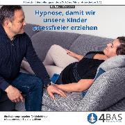Cover-Bild zu Hypnose, damit wir unsere Kinder stressfreier und aktiver erziehen (Audio Download)