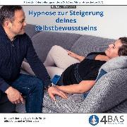 Cover-Bild zu Hypnose zur Steigerung deines Selbstbewusstseins (Audio Download)
