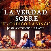 """Cover-Bild zu La verdad sobre """"El Código Da Vinci"""" (Audio Download)"""