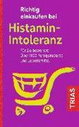 Cover-Bild zu Richtig einkaufen bei Histamin-Intoleranz von Schleip, Thilo