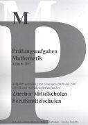 Cover-Bild zu Prüfungsaufgaben Mathematik 2007