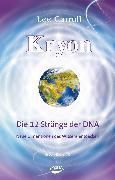 Cover-Bild zu Kryon: Kryon, Geb, Bd.10: Die 12 Stränge der DNA von Carroll, Lee