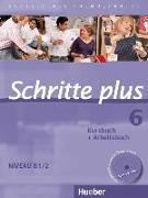 Cover-Bild zu Schritte plus 6. B1/2. Kursbuch, Arbeitsbuch mit CD von Hilpert, Silke