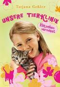 Cover-Bild zu Unsere Tierklinik 2: Kätzchen vermisst von Geßler, Tatjana