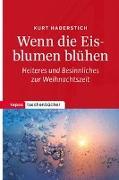 Cover-Bild zu Haberstich, Kurt: Wenn die Eisblumen blühen