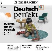 Cover-Bild zu Deutsch lernen Audio - Medizin für Ihr Deutsch (Audio Download)