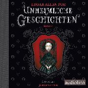 Cover-Bild zu Unheimliche Geschichten (Audio Download) von Poe, Edgar Allan