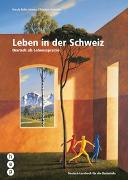 Cover-Bild zu Leben in der Schweiz von Rohn Adamo, Ursula