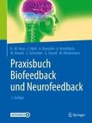 Cover-Bild zu Praxisbuch Biofeedback und Neurofeedback von Haus, Karl-Michael