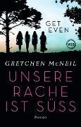Cover-Bild zu Get Even von McNeil, Gretchen