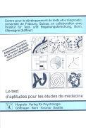 Cover-Bild zu Le test d'aptitudes pour les études de médecine von Centre pour le développement de tests et le diagnostic (Hrsg.)