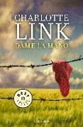 Cover-Bild zu Link, Charlottte: Dame la mano