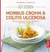 Cover-Bild zu Gut essen - Morbus Crohn & Colitis ulcerosa (eBook) von Schäfer, Christiane