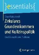 Cover-Bild zu Zirkulares Grundeinkommen und Nullzinspolitik (eBook) von Lukschandl, Eduard