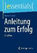 Cover-Bild zu Anleitung zum Erfolg (eBook) von Fiedler, Martin