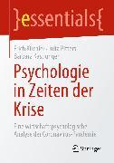 Cover-Bild zu Psychologie in Zeiten der Krise (eBook) von Kirchler, Erich