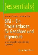 Cover-Bild zu BIM - Ein Praxisleitfaden für Geodäten und Ingenieure (eBook) von Messmer, Beatrice