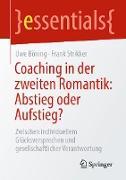 Cover-Bild zu Coaching in der zweiten Romantik: Abstieg oder Aufstieg? (eBook) von Böning, Uwe
