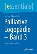 Cover-Bild zu Palliative Logopädie - Band 3 (eBook) von Winterholler, Cordula