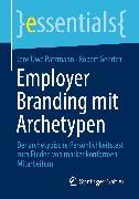 Cover-Bild zu Employer Branding mit Archetypen (eBook) von Pätzmann, Jens Uwe