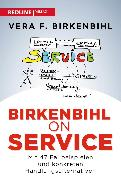 Cover-Bild zu Birkenbihl, Vera F.: Birkenbihl on Service (eBook)