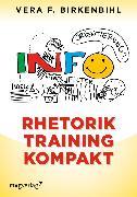 Cover-Bild zu Birkenbihl, Vera F.: Rhetorik Training kompakt (eBook)