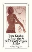 Cover-Bild zu Krohn, Tim: Irinas Buch der leichtfertigen Liebe