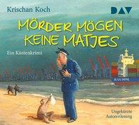 Cover-Bild zu Koch, Krischan: Mörder mögen keine Matjes. Ein Küstenkrimi