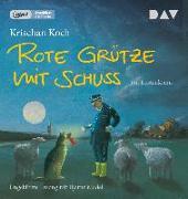 Cover-Bild zu Koch, Krischan: Rote Grütze mit Schuss (mp3-Ausgabe)