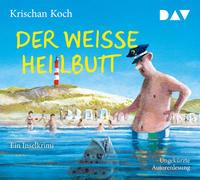 Cover-Bild zu Koch, Krischan: Der weiße Heilbutt. Ein Inselkrimi