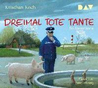 Cover-Bild zu Koch, Krischan: Dreimal Tote Tante. Ein Küstenkrimi