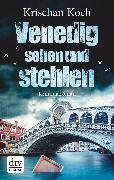 Cover-Bild zu Koch, Krischan: Venedig sehen und stehlen (eBook)