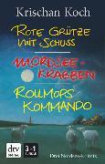 Cover-Bild zu Koch, Krischan: Rote Grütze mit Schuss - Mordseekrabben - Rollmopskommando (eBook)