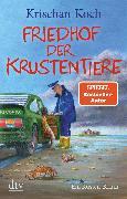 Cover-Bild zu Koch, Krischan: Friedhof der Krustentiere (eBook)