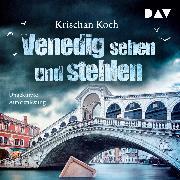 Cover-Bild zu Koch, Krischan: Venedig sehen und stehlen (Audio Download)
