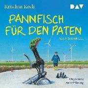 Cover-Bild zu Koch, Krischan: Pannfisch für den Paten. Ein Küstenkrimi (Audio Download)