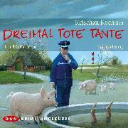 Cover-Bild zu Koch, Krischan: Dreimal tote Tante. Ein Küstenkrimi (Audio Download)