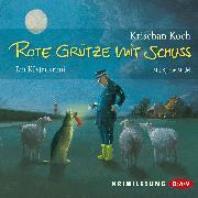 Cover-Bild zu Koch, Krischan: Rote Grütze mit Schuss (Audio Download)