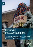 Cover-Bild zu eBook Reframing Postcolonial Studies