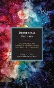 Cover-Bild zu eBook Decolonial Futures