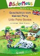 Cover-Bild zu Färber, Werner: Bildermaus - Mit Bildern Englisch lernen - Geschichten vom kleinen Pony - Little Pony Stories