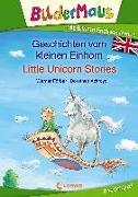 Cover-Bild zu Färber, Werner: Bildermaus - Mit Bildern Englisch lernen- Geschichten vom kleinen Einhorn - Little Unicorn Stories