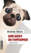 Cover-Bild zu Färber, Werner: Der Mops im Container (eBook)