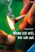 Cover-Bild zu Färber, Werner: Wenn ich will, hör ich auf (eBook)
