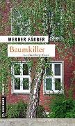 Cover-Bild zu Färber, Werner: Baumkiller